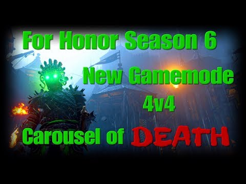 For Honor Carousel of Death - NEW GAMEMODE! 4v4 Chaos with New Mask Outfits - Season 6