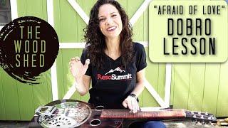 Dobro Lesson C Blues- Afraid of Love Abbie Gardner