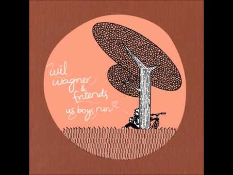 wil wagner & friends - us boys run
