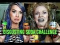 DISGUSTING SODA CHALLENG! ft. LEIGHANNSAYS