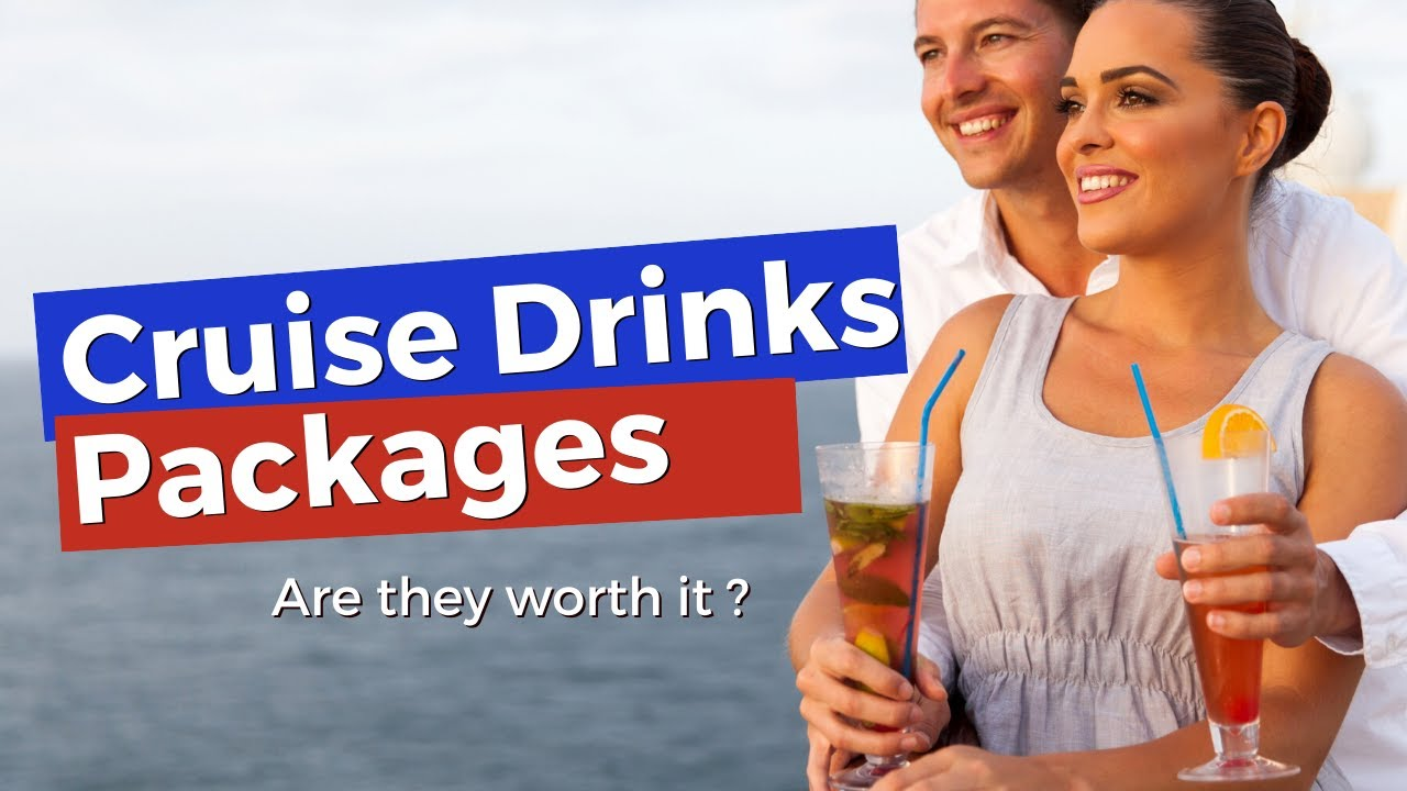 Cruise Drinks Packages 8 Reasons Not To Buy One Youtube