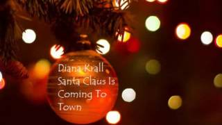 Diana Krall   Santa Claus Is Coming To Town