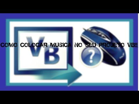 Como Colocar Musica No Seu Projeto de Visual Basic!!