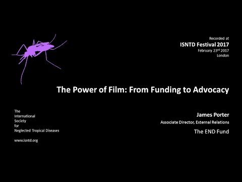James Porter (The END Fund): The power of film: from funding to advocacy