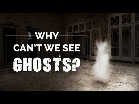 why cant we see ghosts | Paranormal | are ghosts real? | Spiritual Videos