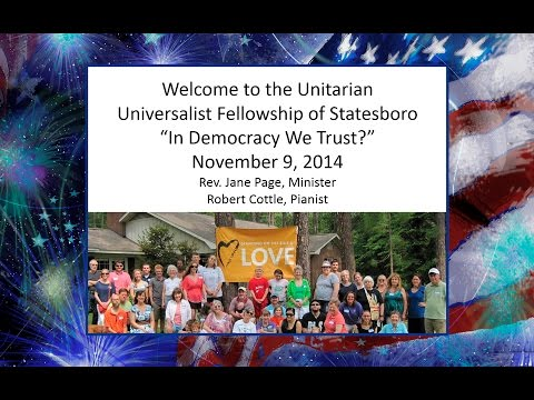 In Democracy We Trust? Sermon, November 9, 2014