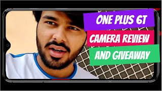 ONEPLUS 6T FULL CAMERA REVIEW AND GIVEAWAY | CAMERA SAMPLES |