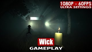 Wick gameplay PC HD [1080p/60fps]