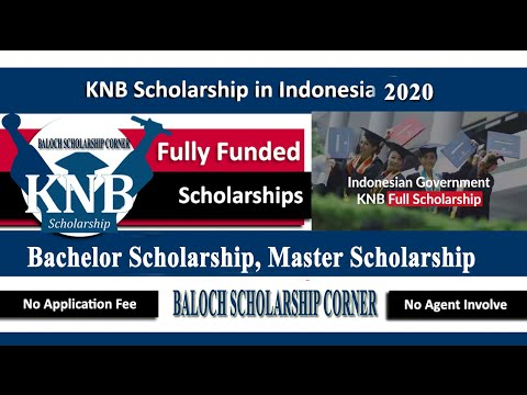 KNB Scholarship  Indonesian Government Scholarship 2020 for Bachelors &Masters (Fully Funded) Urdu
