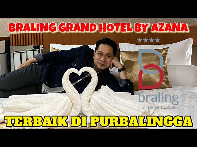 BRALING GRAND HOTEL PURBALINGGA BY AZANA. HOTEL TERBAIK DI PURBALINGGA, MANTAPE POLLL