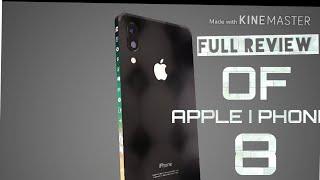 Full review of apple I phone 8 new 2018...