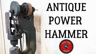 1920s Power Hammer [Restoration] (Part 1)
