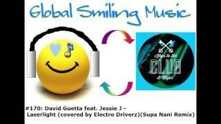David Guetta feat. Jessie J - Laserlight (covered by ElectroDriverz)(Supa Nani Remix)