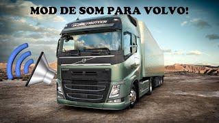 ETS 2 com Mods - Mod de som para Volvo!