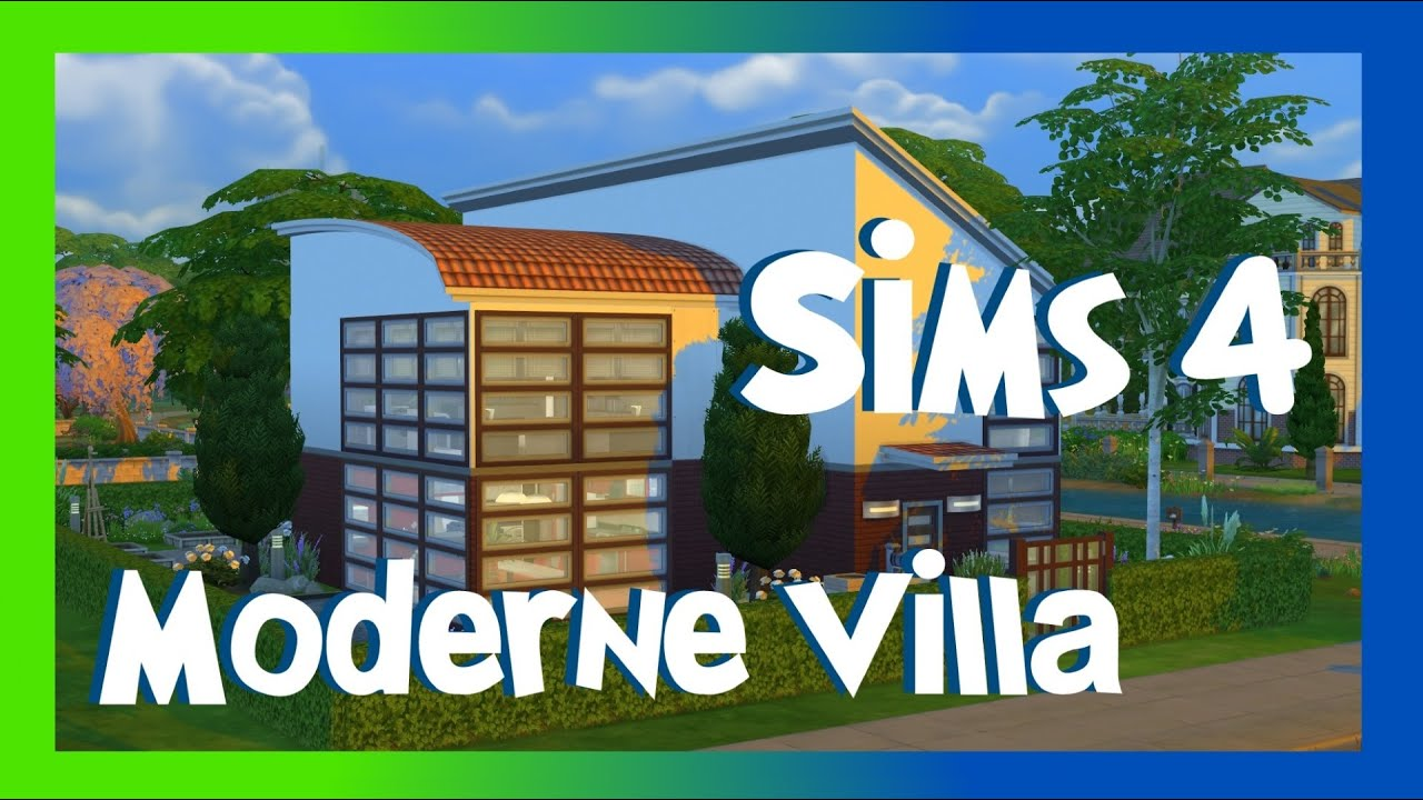 sims 4 moderne villa sims 4 h user youtube. Black Bedroom Furniture Sets. Home Design Ideas