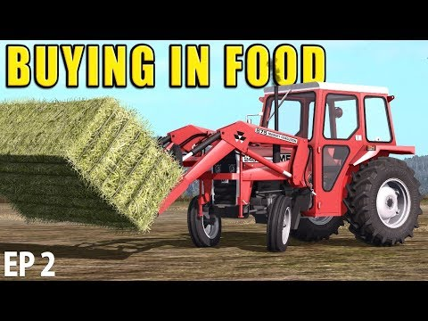 BUYING IN FOOD | Farming Simulator 17 | The Valley The Old Farm - Episode 2