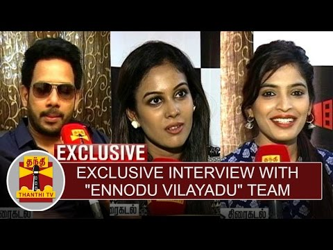 Exclusive  with Ennodu Vilayadu Team  Thanthi TV