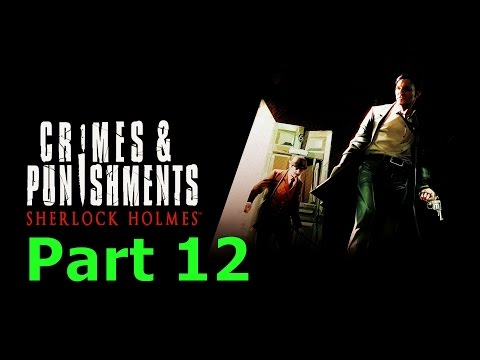 Sherlock Holmes: Crimes & Punishments Part 12 - Running Out of Clues...