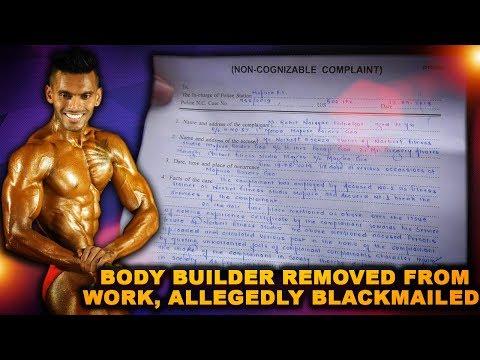 Renowned Goan Body Builder Removed From Work, Allegedly Blackmailed