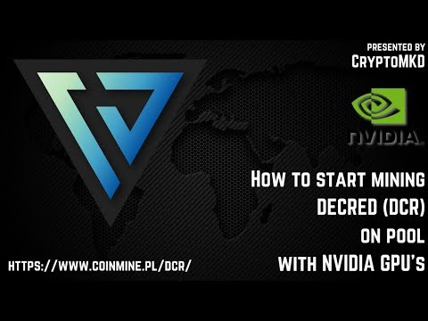How To Start Mining Decred (DCR) On Pool With NVIDIA GPU's