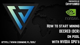 How to start mining Decred (DCR) on pool with NVIDIA GPU