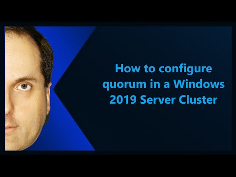 How To Configure Quorum In A Windows 2019 Server Cluster