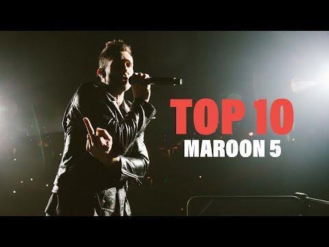 TOP 10 Songs - Maroon 5