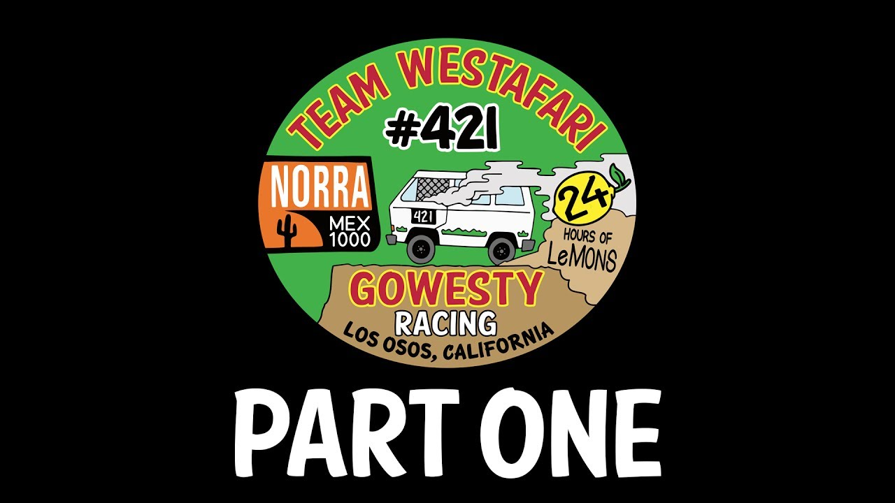 GoWesty x NORRA Mexican 1000: Part One