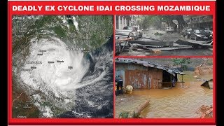 DEADLY CYCLONE IDAI DEATH & DESTRUCTION IN IT'S PATH ACROSS MOZAMBIQUE (3/16/2019)