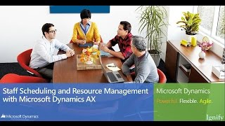 Staff Scheduling and Resource Management with Microsoft Dynamics AX