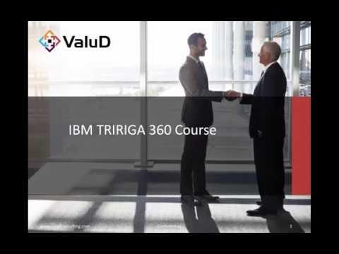 IBM TRIRIGA 360 Training Course