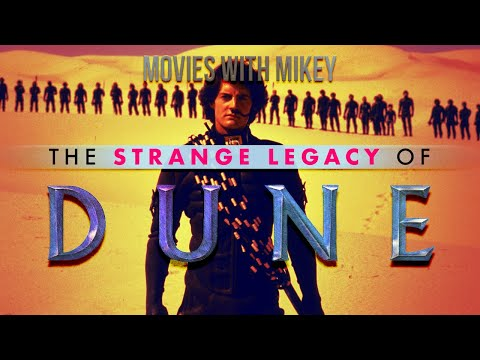 The Strange Legacy of Dune - Movies with Mikey