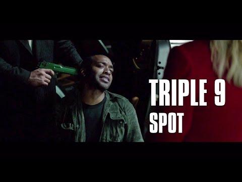 Triple 9 de John Hillcoat - SPOT