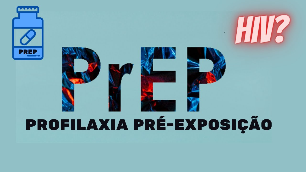 PrEP - Profilaxia Pré-Exposição.