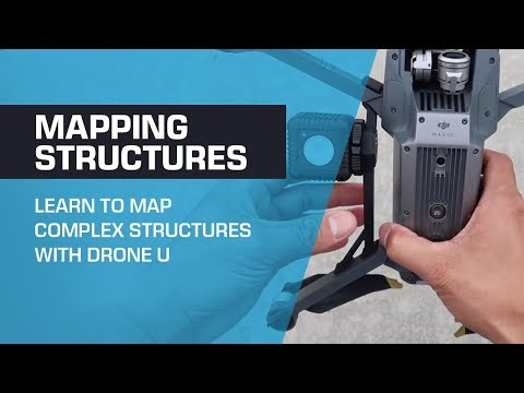 MAPPING STRUCTURES - Learn to map complex structures with Drone U
