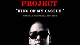 Wamdue Project - King Of My Castle (Chuckie Mutfakta EDC Edit) - (Free Download)