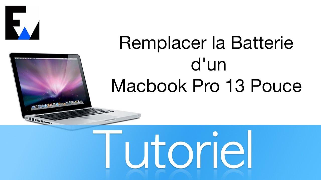 énorme réduction 21460 d0e07 Tuto: Remplacer la Batterie d'un Macbook Pro 13 Pouce de chez Apple