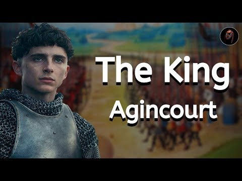 How Accurate Is The Battle Of Agincourt In The King?