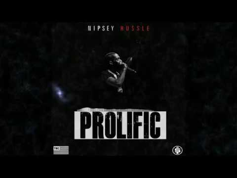 Nipsey Hussle-PROLIFIC Full Album