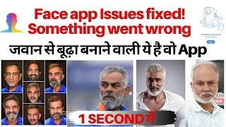 FaceApp: Something went wrong fixed, FaceApp, the Viral, AppOld Arjun Kapoor, Deepika Padukone