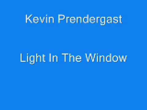 Kevin Prendergast - Light In The Window