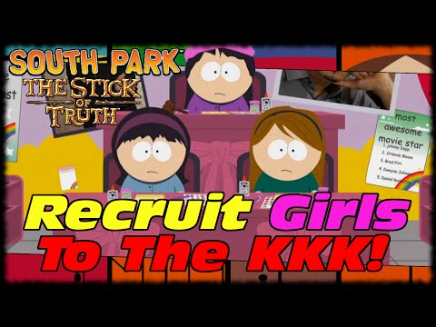Recruit The Girls To Join Cartman's KKK! South Park Stick of Truth Lets Play With MAK!