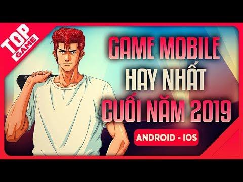 [Topgame] Top Game Mobile Online Mới Hay Nhất Cuối Năm 2019