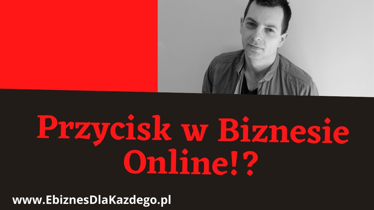 Przycisk w Biznesie Online!?