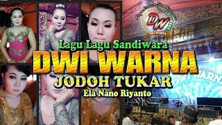 Video JODOH TUKAR  Voc. Ela Nano Riyanto Lagu Lagu Sandiwara DWI WARNA 2016/ 2017 download MP3, 3GP, MP4, WEBM, AVI, FLV November 2018