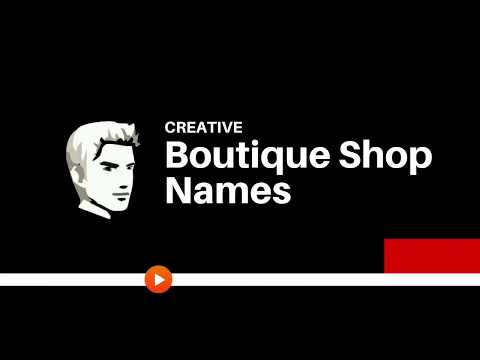 Creative Boutique Shop Names Ideas