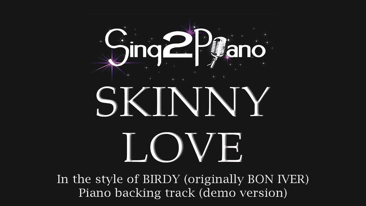 Skinny love birdy piano backing track youtube