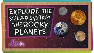 Explore The Solar System: The Rocky Planets