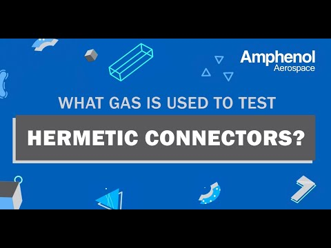 Connector Challenge - What Gas is Used to Test Hermetic Connectors?