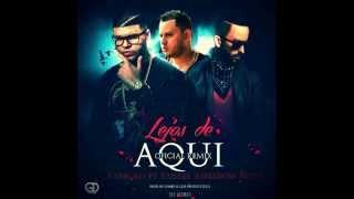 Lejos De Aqui Remix Final - Farruko ft Yandel & Shadow Blow (Complete Remix)